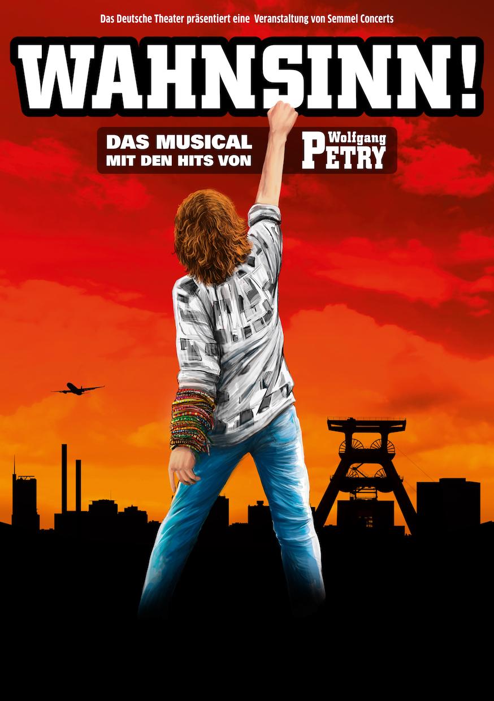 WAHNSINN DAS MUSICAL MIT DEN HITS VON WOLFGANG PETRY